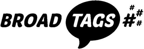 Broadtags - The Latest Trend In Social Networking
