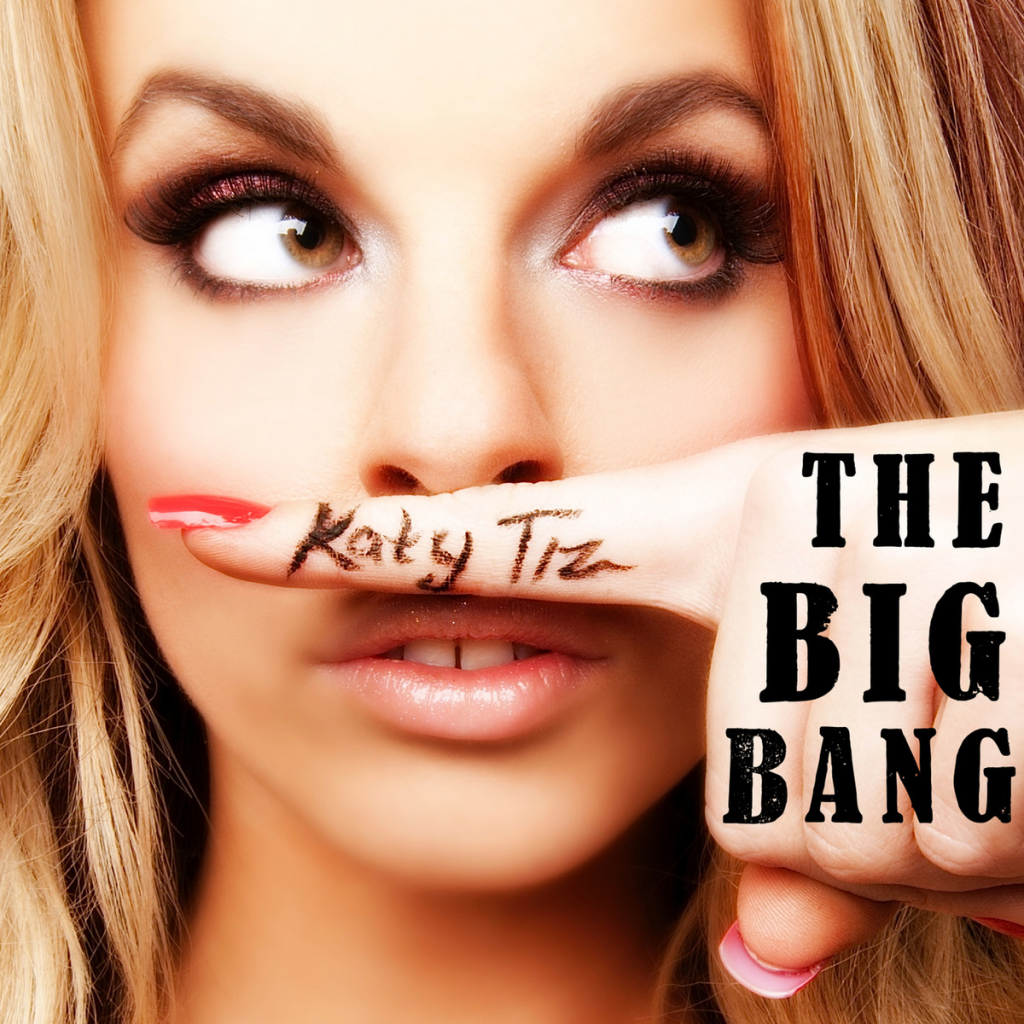 """REVIEW: Why Katy Tiz's """"The Big Bang"""" should be the Song of Summer"""