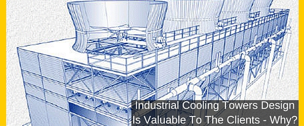 Industrial Cooling Towers Design