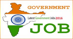 Latest Government Jobs 2016