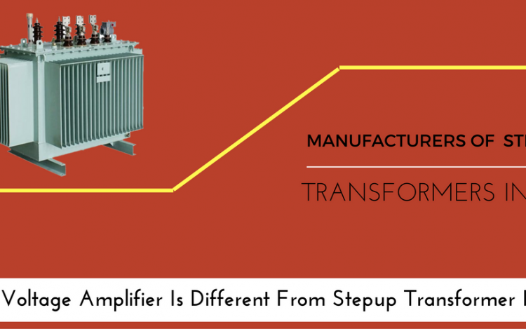 How Voltage Amplifier Is Different From Stepup Transformer India?