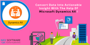 Smart Means To Convert Data Into Actionable Insight With The Help Of Microsoft Dynamics AX!