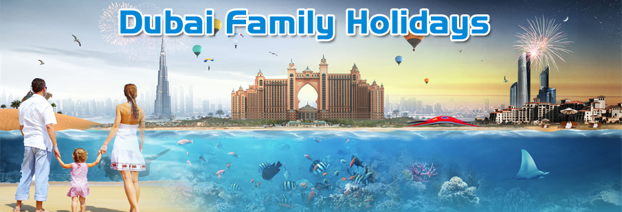 How To Prepare For The Perfect Family Holiday In Dubai