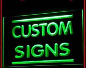 Custom lighted signs